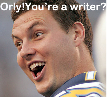 oh you're a writer